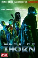 Movie Mask of Thorn ( 2018 )