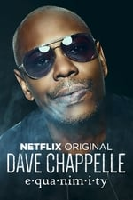 Movie Dave Chappelle: Equanimity ( 2017 )
