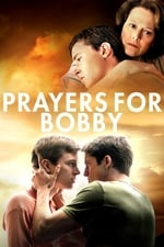 Movie Prayers for Bobby ( 2009 )
