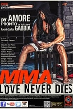 Movie MMA Love Never Dies ( 2017 )