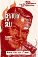 Movie The Century of the Self ( 2002 )