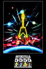 Movie Interstella 5555: The 5tory of the 5ecret 5tar 5ystem ( 2003 )