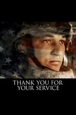 Movie Thank You for Your Service ( 2017 )