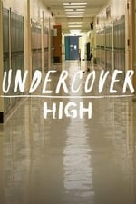 Movie Undercover High ( 2018 )