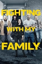 Movie Fighting with My Family ( 2019 )