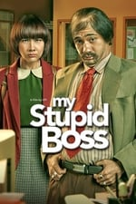 Movie My Stupid Boss ( 2016 )