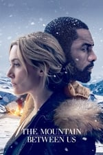 Movie The Mountain Between Us ( 2017 )