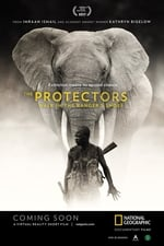 Movie The Protectors: Walk in the Ranger's Shoes (2017)