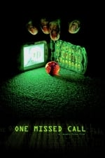 Movie One Missed Call ( 2003 )