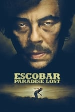 Movie Escobar: Paradise Lost ( 2014 )
