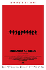 Movie Mirando al Cielo ( 2017 )