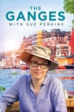 The Ganges with Sue Perkins (2017)