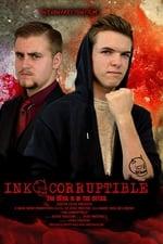 Movie Ink-corruptible ( 2017 )