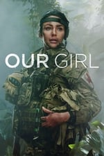 Movie Our Girl ( 2014 )