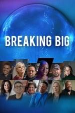 Movie Breaking Big ( 2018 )