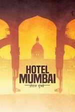Movie Hotel Mumbai ( 2019 )
