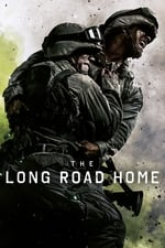Movie The Long Road Home ( 2017 )
