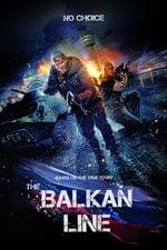 Movie Balkan Line ( 2019 )