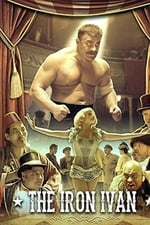 Movie The Iron Ivan ( 2014 )