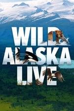 Wild Alaska Live (2017)