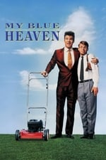 Movie My Blue Heaven ( 1990 )