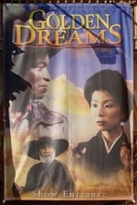 Movie Golden Dreams ( 2001 )