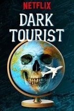 Movie Dark Tourist ( 2018 )