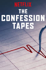 Movie The Confession Tapes ( 2017 )