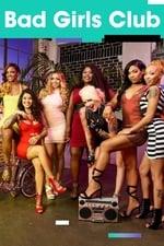 Movie Bad Girls Club ( 2006 )