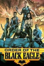 Movie Order of the Black Eagle ( 1987 )