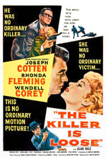 Movie The Killer Is Loose ( 1956 )