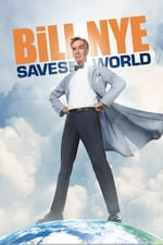 Movie Bill Nye Saves the World ( 2017 )