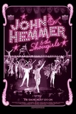 Movie John Hemmer & the Showgirls ( 2017 )