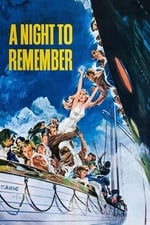 Movie A Night to Remember ( 1958 )