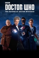 Movie Doctor Who: The Return Of Doctor Mysterio ( 2016 )