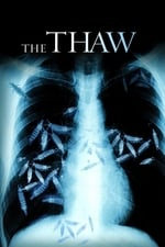 Movie The Thaw ( 2009 )