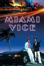 Movie Miami Vice ( 1984 )