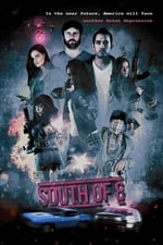 South of 8 (2017)