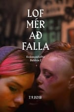 Movie Let Me Fall ( 2018 )