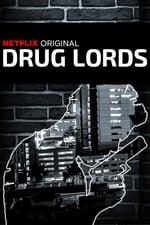 Movie Drug Lords ( 2018 )