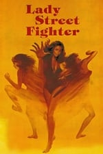 Movie Lady Street Fighter ( 1981 )