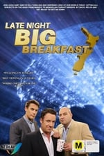 Late Night Big Breakfast (2014)