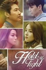 Hold Me Tight (2018)