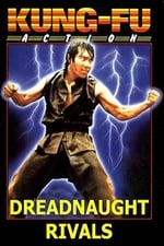 Movie Dreadnaught Rivals ( 1982 )
