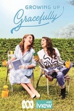 Movie Growing Up Gracefully ( 2017 )