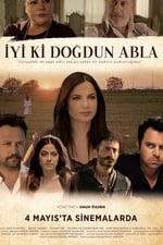 Movie İyi ki Doğdun Abla ( 2018 )
