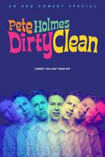 Movie Pete Holmes: Dirty Clean ( 2018 )