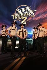 Movie Super Troopers 2 ( 2018 )