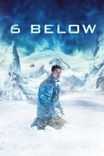 Image for movie 6 Below: Miracle on the Mountain ( 2017 )