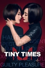 Movie Tiny Times ( 2013 )